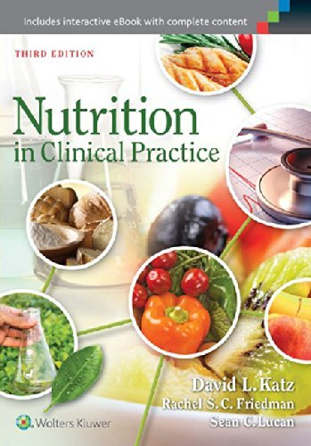 Nutrition in Clinical Practice by Dr. David L. Katz MD MPH FACPM FACP (2014-09-11)