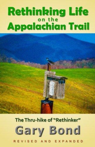 Rethinking Life on the Appalachian Trail: The 2008 Thru-hike of