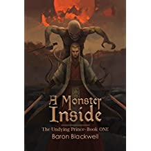 A Monster Inside (The Undying Prince Book 1)