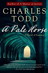 A Pale Horse: A Novel of Suspense (Inspector Ian Rutledge Mysteries) by Todd, Charles (2008) Paperback