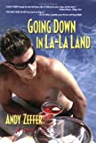 Going down in la-la Land, Andy Zeffer, 1560235977