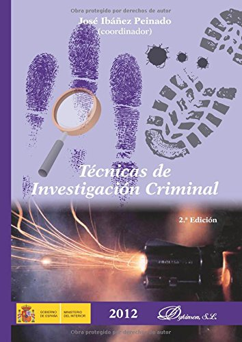 Descargar Libro Técnicas De Investigación Criminal José Ibáñez Peinado [et Al.]