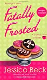 Fatally Frosted: A Donut Shop Mystery