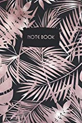 "Notebook: Rose Gold Tropical Foliage: Stunning Art Design 6 x 9"" Slimline - Wide Rule Lined Pages Paperback"
