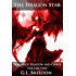 The Dragon Star (Realms of Shadow and Grace - Volume One: Episodes 1-7)