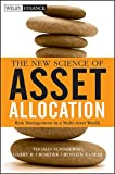 The New Science of Asset Allocation: Risk Management in a Multi-Asset World