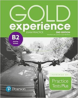 Epub Gratis Gold Experience 2nd Edition Exam Practice: Cambridge English First For Schools