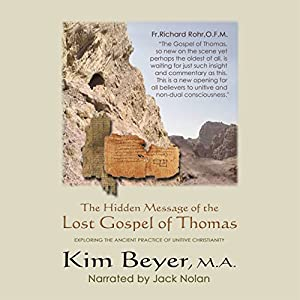 The Hidden Message of the Lost Gospel of Thomas Audiobook