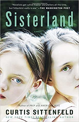 Sisterland: A Novel: Curtis Sittenfeld: 9780812980332: Amazon.com ...