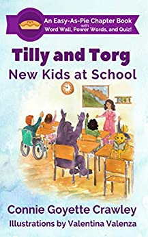 Tilly and Torg - New Kids At School by [Crawley, Connie Goyette]