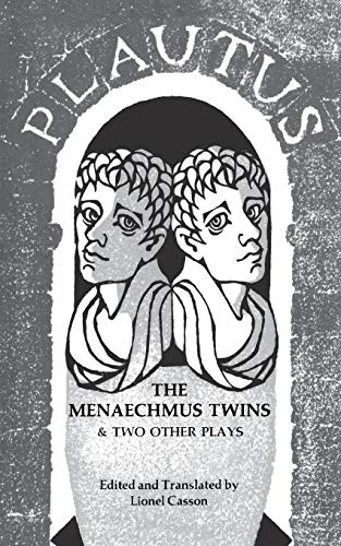 The Menaechmus Twins and Two Other Plays (Norton Library (Paperback))