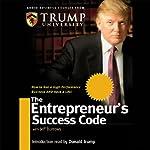 The Entrepreneur's Success Code | Jeff Burrows,Trump University