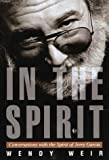 img - for In the Spirit: Conversations with the Spirit of Jerry Garcia book / textbook / text book