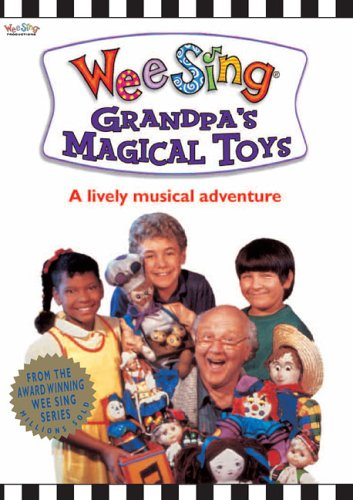 Wee Sing Grandpas Magical Toys
