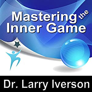 Mastering the Inner Game Speech