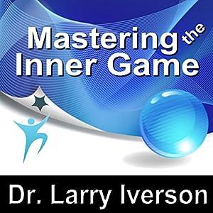 Mastering the Inner Game Speech