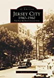 Jersey City 1940-1960, Kenneth French, 0738537314