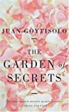 The Garden of Secrets, Juan Goytisolo, 1852426594