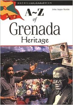 A-Z Of Grenada Heritage (Macmillian Caribbean A-Z) Mobi Download Book
