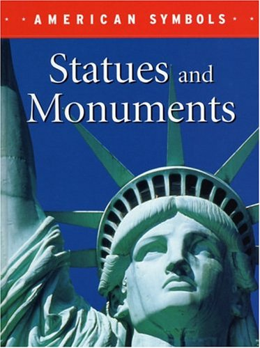 Read Online Statues and Monuments (American Symbols) pdf epub