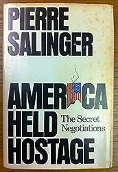 America held hostage: The secret negotiations