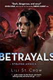 Betrayals: Book 2 (Strange Angels)