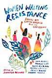 readings on latin america - Women Writing Resistance: Essays on Latin America and the Caribbean