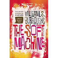 The Soft Machine: The Restored Text