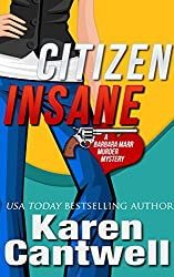 Citizen Insane (A Barbara Marr Murder Mystery, Book 2)