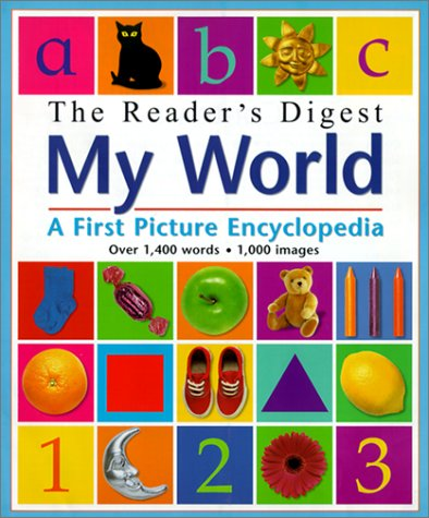 The Reader's Digest My World: A First Picture Encyclopedia ebook