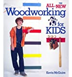 The All-new Woodworking for Kids (Book) - Common