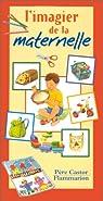 L'imagier de la maternelle par Telier
