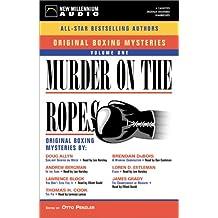 Murder on the Ropes: Volume 1