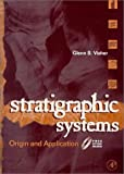 img - for Stratigraphic Systems: Origin and Application book / textbook / text book