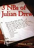 3 NBs of Julian Drew, James M. Deem, 0380810980