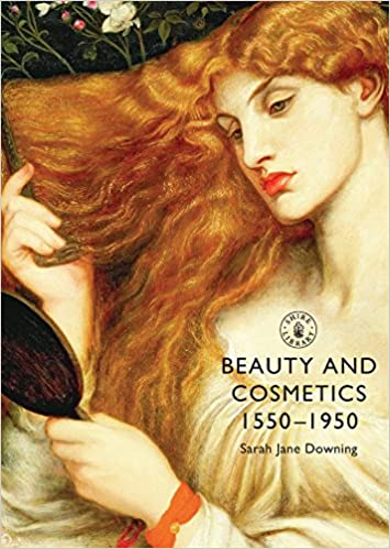 1900-1910 Edwardian Makeup and Beauty Products Beauty and Cosmetics 1550–1950 (Shire Library)  AT vintagedancer.com