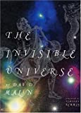 The Invisible Universe, David Malin, 0821226282