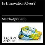 Is Innovation Over? | Tyler Cowen