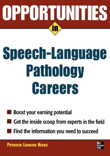 Opportunities in Speech Language Pathology Careers by McGraw-Hill Education
