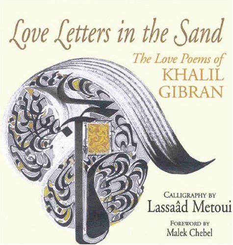 Love Letters in the Sand: The Love Poems of Khalil Gibran by Souvenir Press