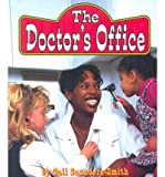 The Doctor's Office, Gail Saunders-Smith, 1560658363