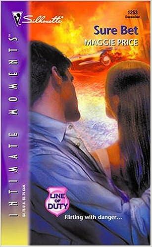 Lire et télécharger des livres en ligne gratuitementSure Bet (Silhouette Intimate Moments No. 1263)(Line Of Duty series) by Maggie Price in French PDF