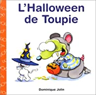 L'Halloween de Toupie par Dominique Jolin