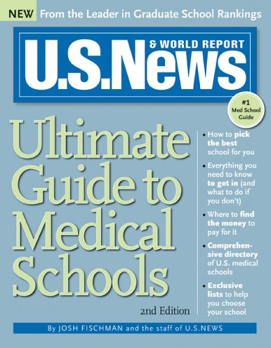 U.S. News Ultimate Guide to Medical Schools, 2E