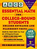 img - for Arco Essential Math for College-Bound Students book / textbook / text book