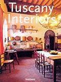 Tuscany Interiors (Interiors (Taschen))