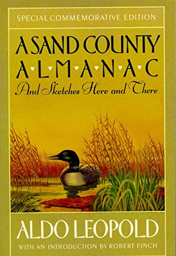 A Sand County Almanac: And Sketches Here and There (Outdoor Essays & Reflections) (Family And Consumer Science High School Textbooks)