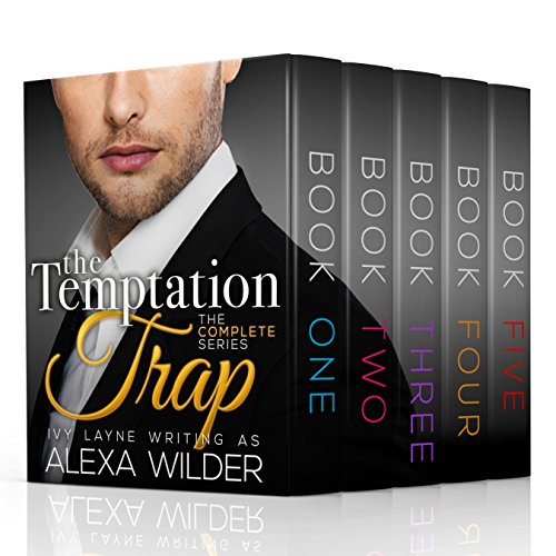 The Temptation Trap, Complete Series (The Alpha Billionaire Club Book 3) (Sexy Ginger)