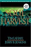 Soul Harvest, Tim LaHaye and Jerry B. Jenkins, 0613234898