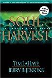 Soul Harvest, Tim LaHaye and Jerry B. Jenkins, 0613234898